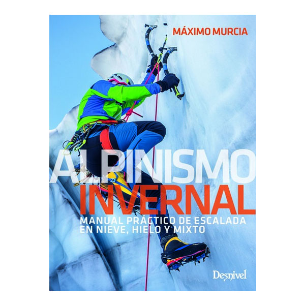 ALPINISMO INVERNAL - DESNIVEL