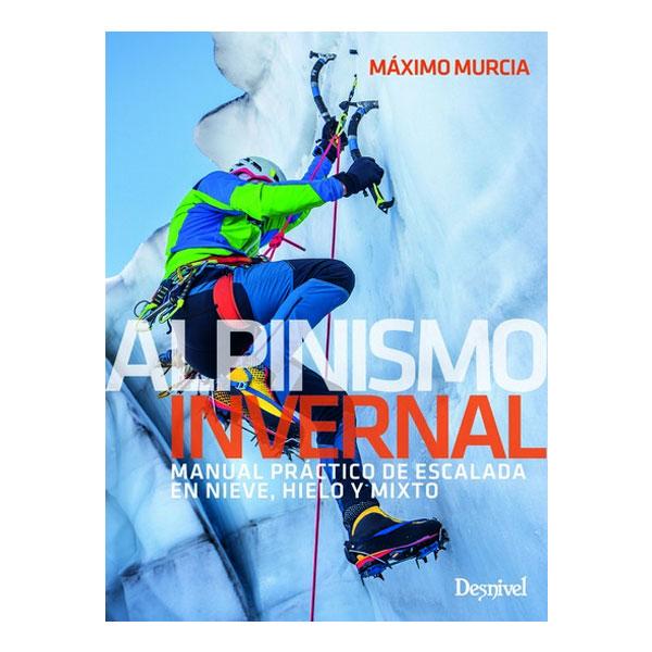 ALPINISMO INVERNAL - DESNIVEL