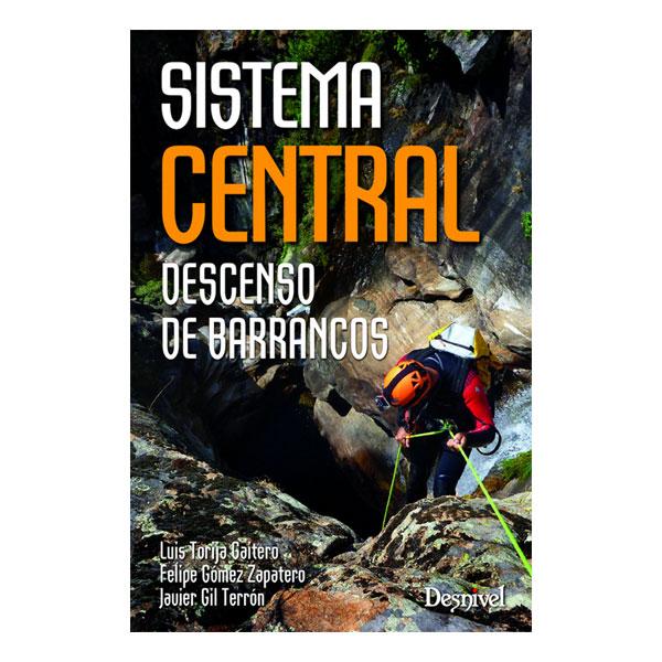 SISTEMA CENTRAL DESCENSO BARRANCOS - DESNIVEL