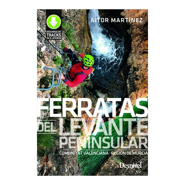 DESNIVEL FERRATAS DEL LEVANTE PENINSULAR