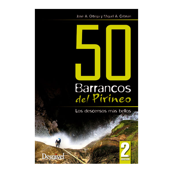 50 BARRANCOS DEL PIRINEO - DESNIVEL
