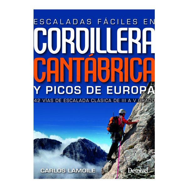 DESNIVEL ESCALADAS FÁCILES: CORDILLERA CANTÁBRICA Y PICOS DE EUROPA