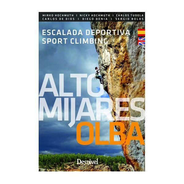 ESCALADA DEPORTIVA - ALTO MIJARES-OLBA - DESNIVEL