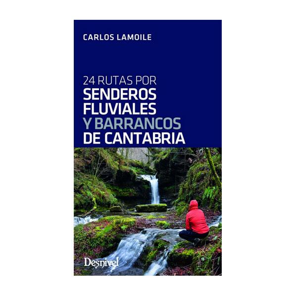 SENDEROS FLUVIALES Y BARRANCOS DE CANTABRIA - DESNIVEL